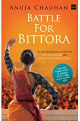 Battle For Bittora: The Story Of India's Most Passionate Loksabha ontest Kindle Edition