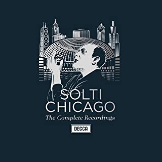 Sir Georg Solti - Complete Chicago Recordings 1
