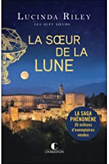 La Sœur de la Lune: Les sept sœurs, T5 Format Kindle