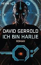 Ich bin Harlie: Roman (German Edition)