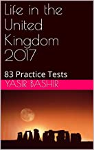 Life in the United Kingdom 2017: 83 Practice Tests