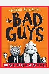 The Bad Guys (The Bad Guys #1) Kindle Edition