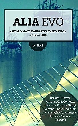 ALIA Evo 1.0: Antologia di letteratura fantastica