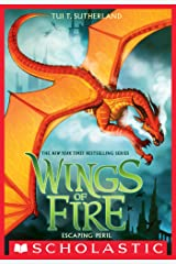 Escaping Peril (Wings of Fire, Book 8) Kindle Edition