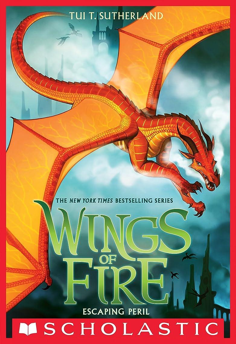 療法衣服アピールEscaping Peril (Wings of Fire, Book 8) (English Edition)