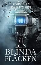 Den blinda fläcken (Swedish Edition)