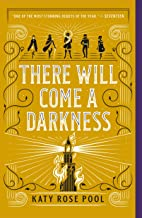 Best There Will Come a Darkness (The Age of Darkness Book 1) Review