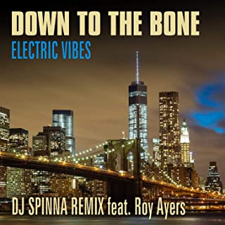Electric Vibes (DJ Spinna Remix)
