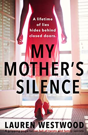 My Mother's Silence: A gripping page turner full of twists and family secrets (English Edition)