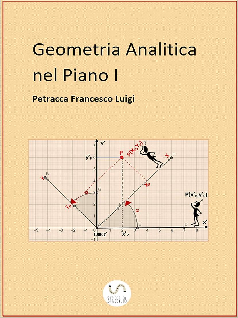 時間厳守放棄された活気づけるGeometria Analitica nel Piano I (La retta) (Italian Edition)