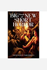 Big Book of New Short Horror Kindle Edition