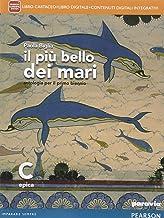 Scaricare Libri Il più bello dei mari. Vol. C. Didastore. Per le Scuole superiori. Con e-book. Con espansione online PDF