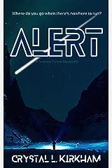 Alert: A science fiction novelette Kindle Edition