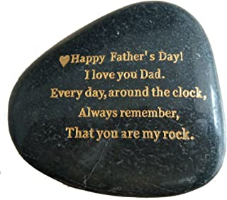 """Father's Day Gifts From Daughter or Son,"""" Happy Fathers Day, I love you Dad, everyday around the clock, always remember, that you are my rock."""" Engraved Rock Father Day Gifts, Rare Unique Gift."""