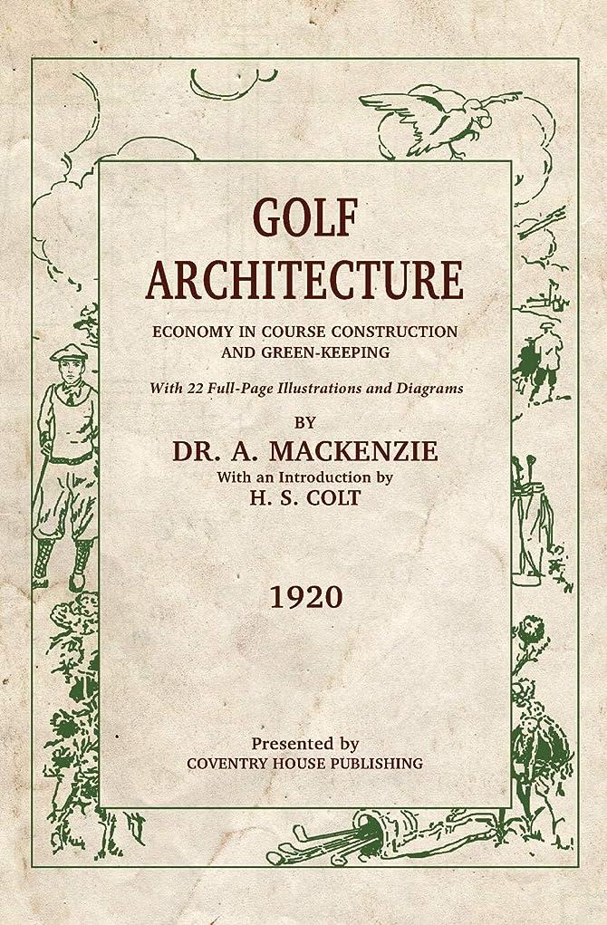 ロッド選出するブッシュGolf Architecture: Economy in Course Construction and Green-Keeping