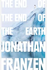 The End of the End of the Earth Kindle Edition