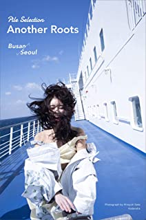 Pile Selection Another Roots Busan⇔Seoul...