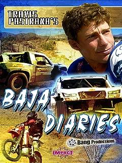 Travis Pastrana's Baja Diaries