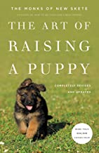 The Art of Raising a Puppy (Revised Edition): New Skete Monks (English Edition)