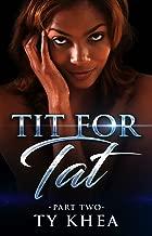 Tit For Tat 2 (A Tit for Tat Series)