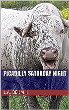 Picadilly Saturday Night