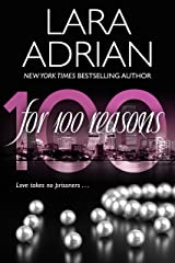 For 100 Reasons: A 100 Series Novel Kindle Edition