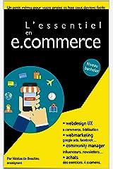 L'essentiel du e.commerce: Tout ce qu'il faut savoir pour réussir votre projet de e.commerce. (Le marketing digital par métiers) Format Kindle