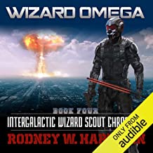 Wizard Omega: Intergalactic Wizard Scout Chronicles, Book 4