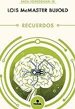 Recuerdos (Las aventuras de Miles Vorkosigan 10) (Spanish Edition)