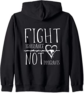 Barbed Wire Heart Fight Ignorance Not Immigrants Zip Hoodie
