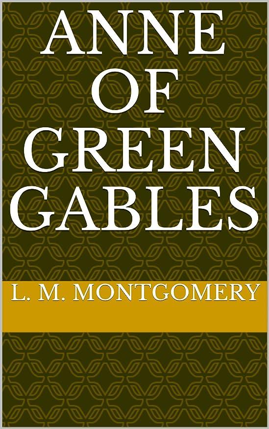 改善解凍する、雪解け、霜解け揮発性Anne of Green Gables (English Edition)