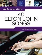 Really Easy Piano: 40 Elton John Songs: Piano Songbook