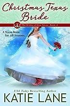 Christmas Texas Bride (The Brides of Bliss Texas Book 4)
