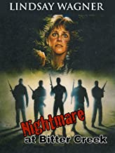 Nightmare at Bitter Creek