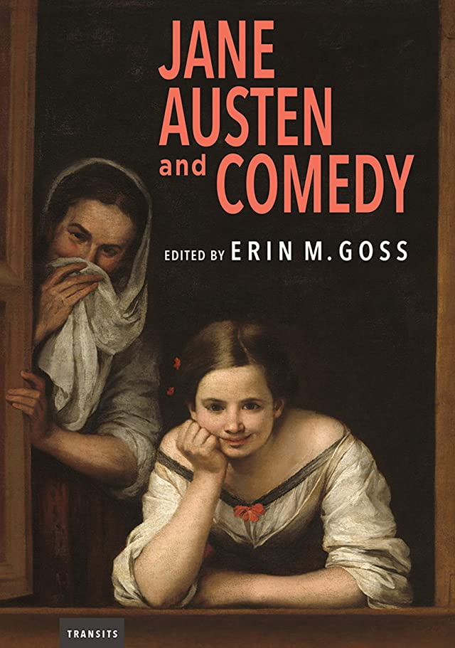 独特の特権アレルギー性Jane Austen and Comedy (Transits: Literature, Thought & Culture 1650-1850) (English Edition)