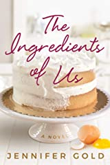 The Ingredients of Us Kindle Edition