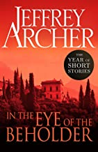 In the Eye of the Beholder: The Year of Short Stories (English Edition)