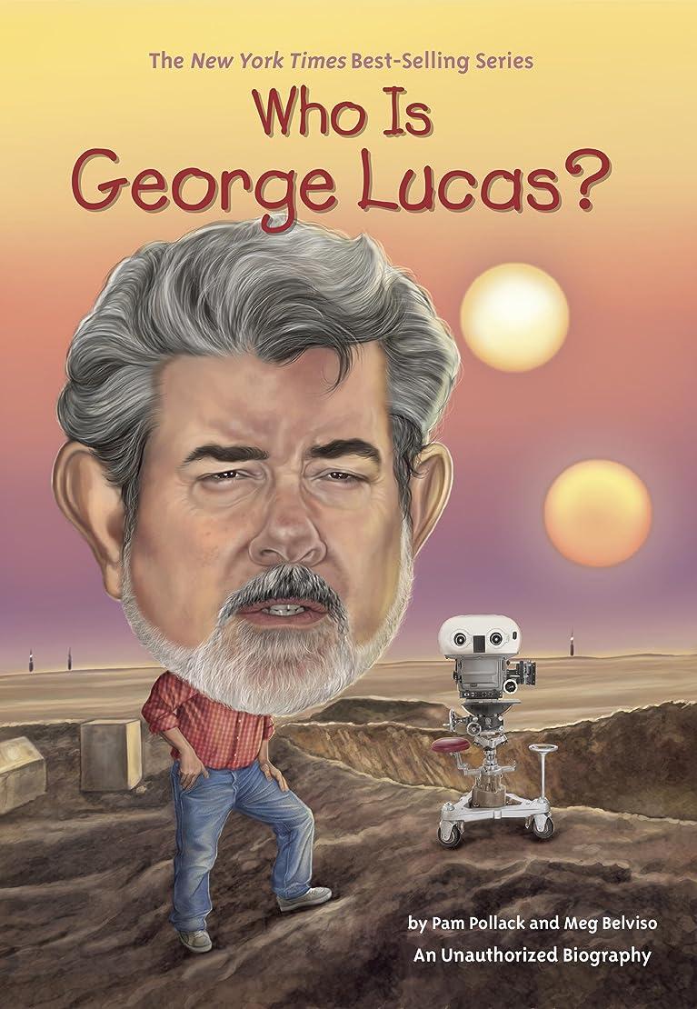 すぐにパフミキサーWho Is George Lucas? (Who Was?) (English Edition)