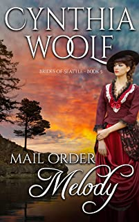 Mail Order Melody (Brides of Seattle Book 5)