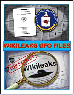 WikiLeaks UFO Files: All the amazing UFO and ALIEN secrets the government has been hiding behind Top Secret classification!