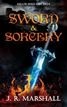 MILLER, HALF-ORC: Sword and Sorcery (THE HALF-ORC SERIES Book 2)