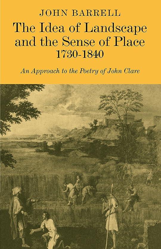 動かす拍車夕食を食べるThe Idea of Landscape and the Sense of Place 1730-1840: An Approach to the Poetry of John Clare