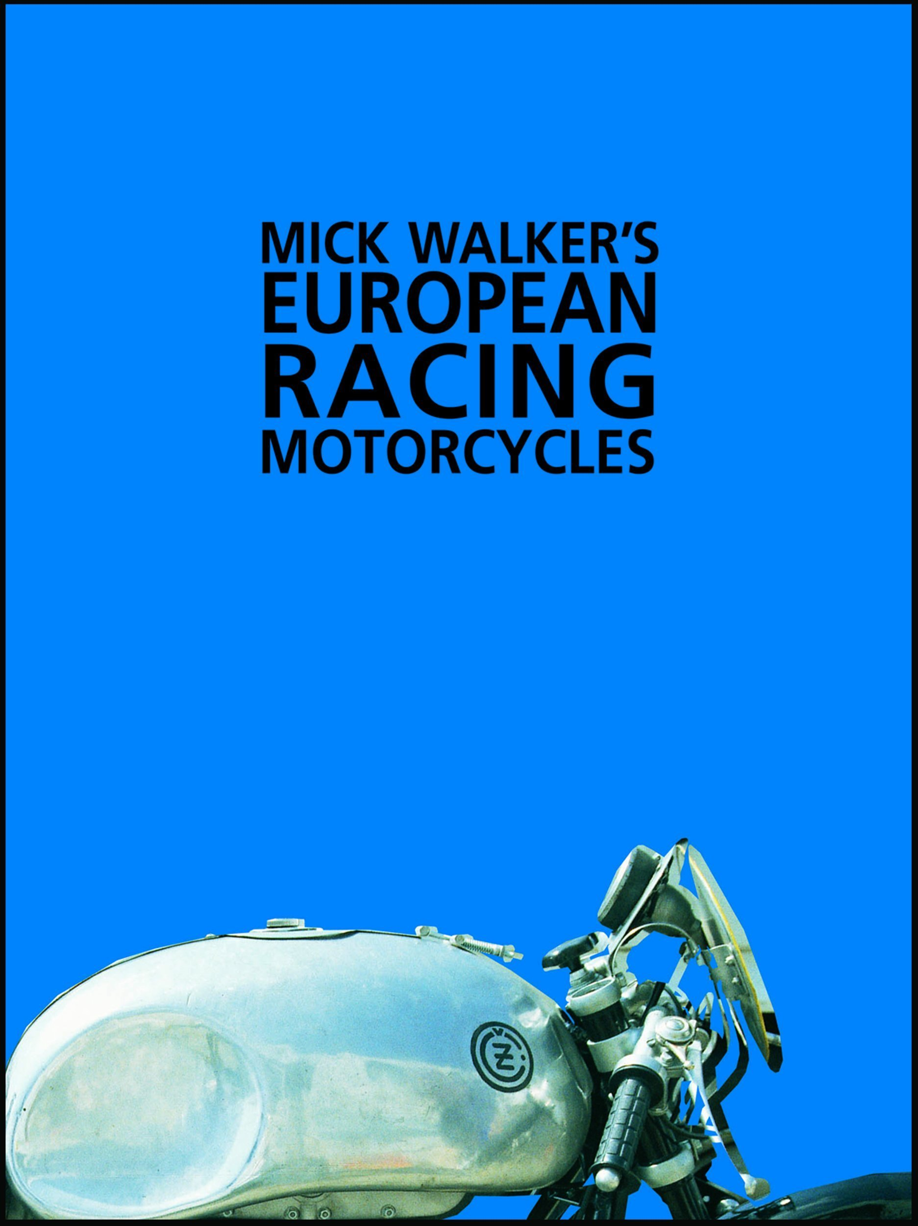 Download Mick Walker's European Racing Motorcycles (Redline Motorcycles)
