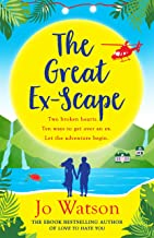 The Great Ex-Scape: The perfect romantic comedy to escape with! (English Edition)