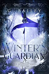 Winter's Guardian (Her Guardian's Series Book 1) Kindle Edition