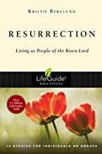Resurrection: Living as People of the Risen Lord (Lifeguide Bible Study)