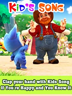 Clap your hand with Kids Song - If You're Happy and You Know It