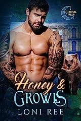 Honey & Growls (Celestial Falls Book 2) Kindle Edition