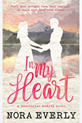 In My Heart: A Small Town Single Mom Romance (Sweetbriar Hearts Book 1) Kindle Edition