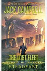 The Lost Fleet: Beyond the Frontier: Steadfast Kindle Edition